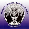 Brother Bagman – Rise Above
