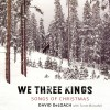 David DeLoach – We Three Kings