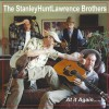 The StanleyHuntLawrence Brothers – At it Again….!