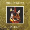 Mike Dekleva – Synergy